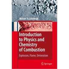 مقدمه ای بر فیزیک و شیمی احتراق (لیبرمن) (ویرایش اول 2008)
