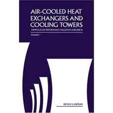 برج های خنک کننده و مبدل های حرارتی خنک شده با جریان هوا - جلد اول (کروگر) (ویرایش اول 2004)