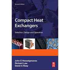 مبدل های حرارتی فشرده: انتخاب، طراحی و کارکرد (هسلگریوز، لاو و ری) (ویرایش دوم 2016)
