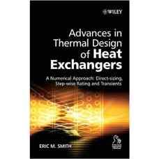 پیشرفت ها در طراحی گرمائی مبدل های حرارتی (اسمیت) (ویرایش اول 2006)