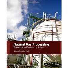 فرآوری گاز طبیعی: فناوری و طراحی مهندسی (بهادری) (ویرایش اول 2014)