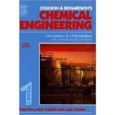 مهندسی شیمی کولسون و ریچاردسون - جلد 1: جریان سیالات، انتقال حرارت و جرم (کولسون، ریچاردسون، بکهرست و هارکر) (ویرایش ششم 1999)