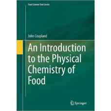 مقدمه ای بر شیمی فیزیک مواد غذائی (کوپلاند) (ویرایش اول 2014)