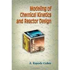 مدلسازی سینتیک شیمیائی و طراحی راکتور (کوکر) (ویرایش اول 2001)