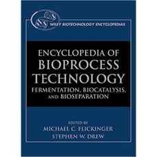 دائره المعارف فناوری جداسازی زیستی: تخمیر، کاتالیز زیستی و جداسازی زیستی - دوره پنج جلدی (فلیکینگر و درو) (ویرایش اول 1999)