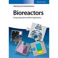 بیوراکتورها: طراحی، کارکرد و کاربردهای جدید (ماندنیوس) (ویرایش اول 2016)