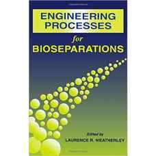 فرآیندهای مهندسی برای جداسازی های زیستی (ویترلی) (ویرایش اول 1995)
