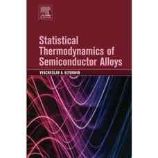 ترمودینامیک آماری آلیاژهای نیمه هادی (الیوخین) (ویرایش اول 2016)
