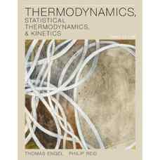 ترمودینامیک، ترمودینامیک آماری و سینتیک (انگل و رید) (ویرایش سوم 2012)