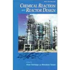 طراحی راکتور و واکنش های شیمیائی (تومیناگا و تاماکی) (ویرایش اول 1998)