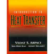 مقدمه ای بر انتقال حرارت (آرپاچی، کائو و سلامت) (ویرایش اول 2000)