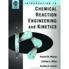 مقدمه ای بر مهندسی واکنش های شیمیائی و سینتیک (میسن، میمز و ساویل) (ویرایش اول 1998)