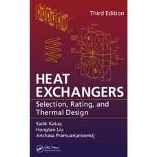 مبدل های حرارتی: انتخاب، انواع و طراحی گرمائی (کاکاچ، لیو و پراموانجارونکیج) (ویرایش سوم 2012)