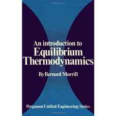 مقدمه ای بر ترمودینامیک تعادلی (موریل) (ویرایش اول 1973)