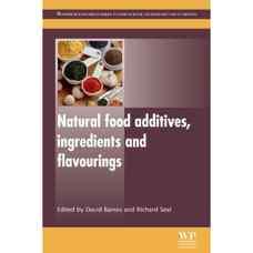 طعم دهنده ها، مواد تشکیل دهنده و افزودنی های طبیعی غذائی (بینز و سیل) (ویرایش اول 2012)