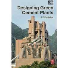طراحی کارخانه های سبز تولید سیمان (دئولالکار) (ویرایش اول 2016)