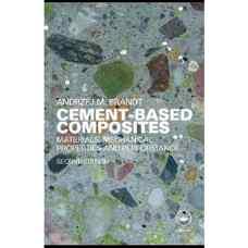 کامپوزیت های سیمانی: مواد، خواص مکانیکی و کارائی (برانت) (ویرایش دوم 2009)