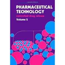 فناوری داروئی: رهایش کنترل شده دارو - جلد دوم (ولز و رابینستاین) (ویرایش اول 1991)