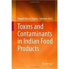 سموم و آلاینده ها در محصولات غذائی هندی (شارما و پاریسی) (ویرایش اول 2017)