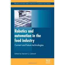 رباتیک و اتوماسیون در صنایع غذائی: فناوری های امروزی و آینده (کالدول) (ویرایش اول 2012)