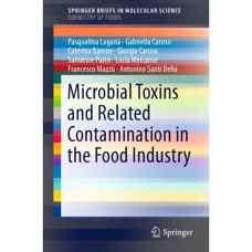 سموم میکروبی و آلودگی های مرتبط در صنایع غذائی (کاروسو، کاروسو، لاگانا، دلیا، پاریسی، بارونه، ملکارنه و ماتزو) (ویرایش اول 2015)