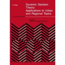 نظریه تصمیم دینامیک: کاربردها در موضوعات شهری و منطقهای (هاگ) (ویرایش اول 2011)