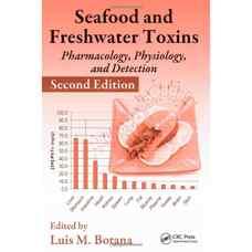 سموم غذاهای دریائی و آب تازه: داروشناسی، فیزیولوژی و شناسائی (بوتانا) (ویرایش دوم 2008)