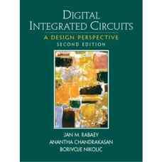 مدارهای مجتمع دیجیتال: چشم انداز طراحی (رابای، چاندراکاسان و نیکولیچ) (ویرایش دوم  2003)