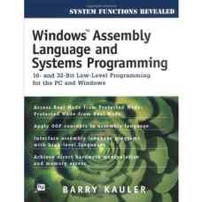 برنامه نویسی سیستمی و زبان اسمبلی ویندوز: برنامه نویسی سطح پائین 16 و 32 بیتی (کاولر) (ویرایش دوم 1997)