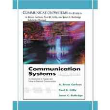 حل المسائل سیستم های مخابراتی (کارلسون، کریلی و راتلج) (ویرایش چهارم 2001)