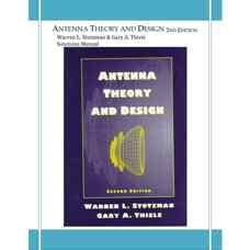 حل المسائل تئوری و طراحی آنتن ها (استاتزمن و ثیل) (ویرایش دوم 1997)