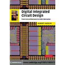 طراحی مدارهای مجتمع دیجیتال: از معماری های VLSI تا ساخت CMOS (کاسلین) (ویرایش اول 2008)