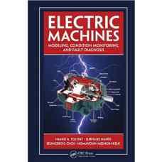 ماشین های الکتریکی: مدلسازی، پایش وضعیت و عیب یابی (تولیت، ناندی، چوی و مشگین کلک) (ویرایش اول 2012)