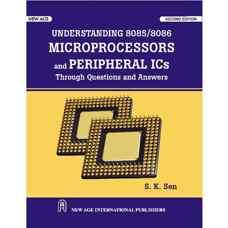 یادگیری ریزپردازنده 8085/8086 و IC های جانبی از طریق سوال و جواب (اس. کی. سن) (ویرایش دوم 2010)