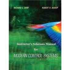 حل المسائل سیستم های کنترل مدرن (دورف و بیشاپ) (ویرایش دوازدهم 2011)
