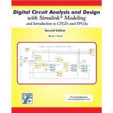 طراحی و تحلیل مدار دیجیتال با مدلسازی سیمولینک به همراه مقدمه ای بر CPLD ها و FPGA ها (کریس) (ویرایش دوم 2007)