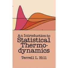 مقدمه ای بر ترمودینامیک آماری (هیل) (ویرایش اول 1960)