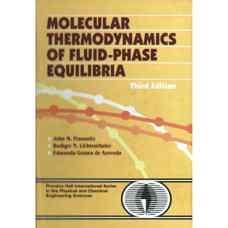 ترمودینامیک مولکولی تعادلات فاز مایع (پراسنیتز، لیختن تالر و گومز دو آزودو) (ویرایش سوم 1999)