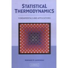 ترمودینامیک آماری: اصول و کاربردها (لورندو) (ویرایش اول 2005)