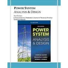 حل المسائل طراحی و بررسی سیستم های قدرت (گلاور، سارما و اووربای) (ویرایش پنجم 2011)
