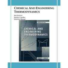 حل المسائل ترمودینامیک شیمی و مهندسی (سندلر) (ویرایش سوم 1999)