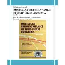 حل المسائل ترمودینامیک مولکولی تعادلات فاز مایع (پراسنیتز، لیختن تالر و گومز دو آزودو) (ویرایش سوم 1999)