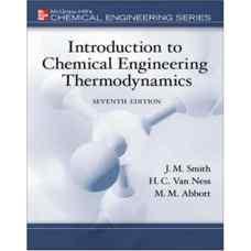 مقدمه ای بر ترمودینامیک مهندسی شیمی (اسمیت، ون نس و ابوت) (ویرایش هفتم 2005)