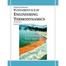 حل المسائل اصول ترمودینامیک مهندسی (موران و شاپیرو) (ویرایش پنجم 2003)