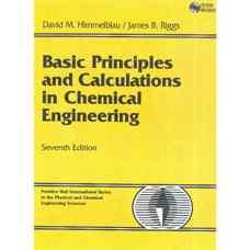 اصول و محاسبات پایه در مهندسی شیمی (موازنه جرم و انرژی) (هیملبلاو و ریگز) (ویرایش هفتم 2004)