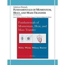 حل المسائل مبانی انتقال گشتاور، جرم و حرارت (ولتی، ویکس، رورر، ویلسون) (ویرایش پنجم 2007)
