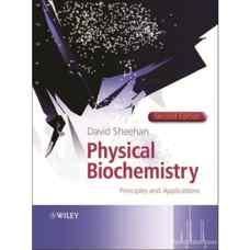 بیوشیمی فیزیکی: اصول و کاربردها (شیهان) (ویرایش دوم 2009)