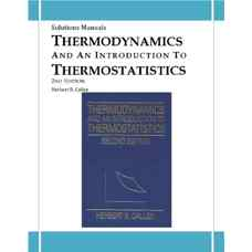 حل المسائل ترمودینامیک و مقدمه ای بر ترمودینامیک آماری (کالن) (ویرایش دوم 1985)