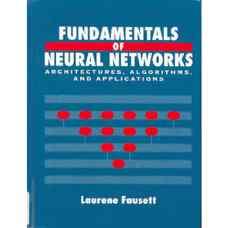 مبانی شبکه های عصبی (فاست) (ویرایش اول 1993)