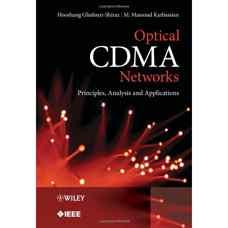 شبکه های CDMA نوری: اصول، آنالیز و کاربردها (غفوری شیراز و کرباسیان) (ویرایش اول 2012)